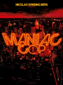 MANIAC-COP refn