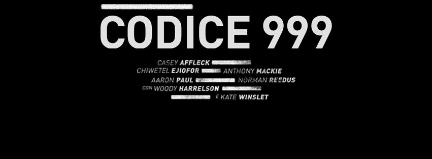 Nuovo poster e trailer non censurato per Codice 999 di John Hillcoat