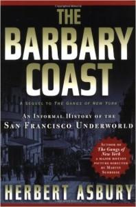 Herbert Asbury barbary coast
