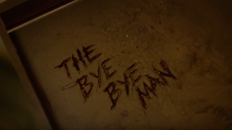 the bye bye man film