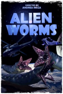 ALIEN WORMS - POSTER - ricca