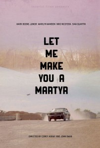 let-me-make-you-a-martyr-poster
