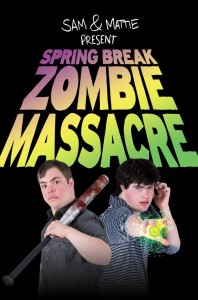 Spring Break Zombie Massacre locandina