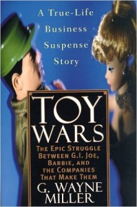 toy-wars-the-epic-struggle-between-g-i-joe-barbie-and-the-companies-that-make-them