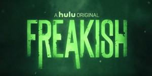 freakish-hulu-serie
