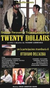 twenty-dollars-locandina