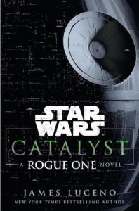 catalyst-a-rogue-one-novel