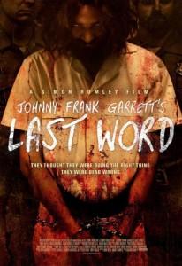 Johnny Frank Garrett's Last Word poster