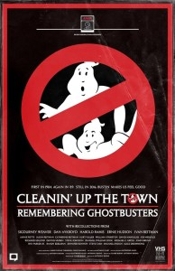 poster Cleanin' Up the Town Remembering Ghostbusters