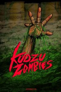 Kudzu Zombies poster