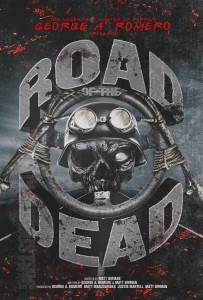 George A. Romero Road of the Dead poster