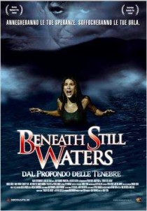 beneath-still-waters-dal-profondo-delle-tenebre poster