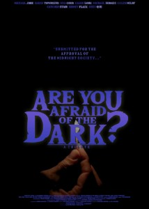 Are You Afraid of the Dark tribute poster