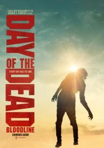 DAY OF THE DEAD BLOODLIN poster