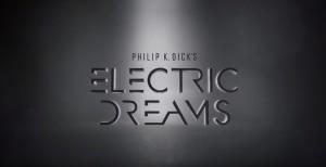 Philip K Dick's Electric Dreams serie
