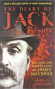 The Diary of Jack the Ripper The Chilling Confessions of James Maybrick
