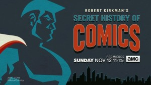 Robert Kirkman's Secret History of Comics poster