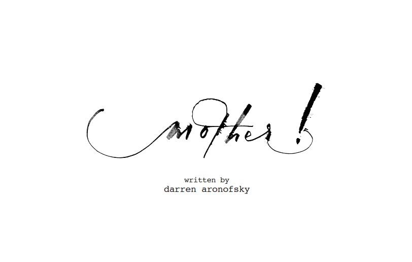 Leggete la sceneggiatura originale di Madre! di Darren Aronofsky