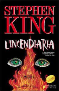 l'incendiaria stephen king