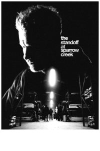 The Standoff at Sparrow Creek film poster