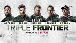 Triple Frontier (2019) film netflix poster