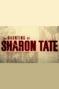 The Haunting of Sharon Tate film poster