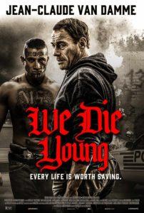 We Die Young film poster Jean-Claude Van Damme
