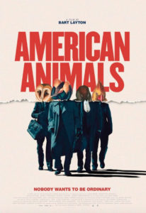 American Animals locandina film