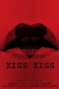 kiss kiss Dallas King film poster