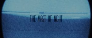 the vast of night film poster