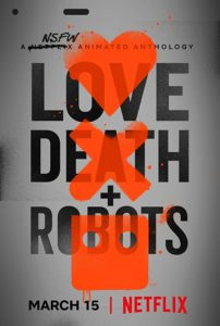 Love, Death & Robots (2019) serie netflix poster