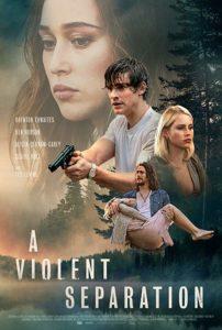 A Violent Separation film poster