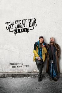 Jay and Silent Bob Reboot (2019) film poster