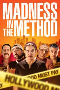 Madness in the Method film poster
