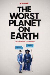 The Worst Planet on Earth poster (2019)