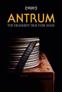 Antrum The Deadliest Film Ever Made (2018) film poster