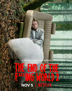 The End of the Fucking World 2 serie poster