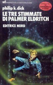 Le-Tre-Stimmate-Di-Palmer-Eldritch-dick