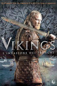 Vikings – L'Invasione dei Franchi film poster
