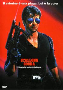 Cobra - Sylvester Stallone - poster - Il crimine è una piaga. Lui è la cura