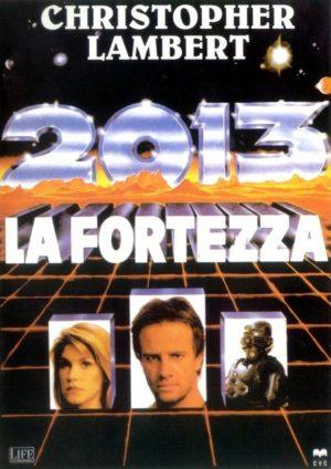 2013 - La fortezza (1992) poster