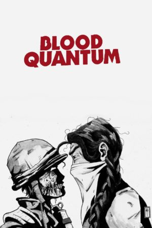 Blood Quantum (2019) film poster