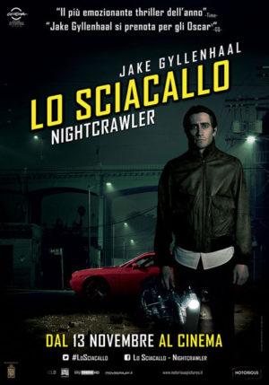 Lo sciacallo - The Nightcrawler locandina