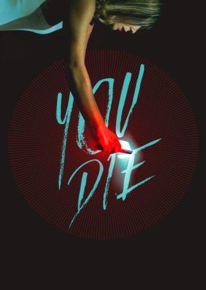you die film poster 2018