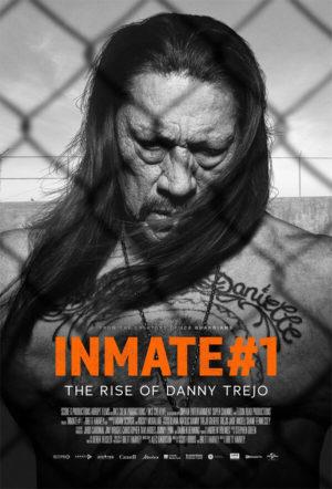 Inmate 1 Danny Trejo Documentario poster