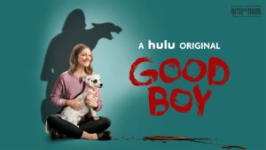Into the Dark Good Boy film hulu poster