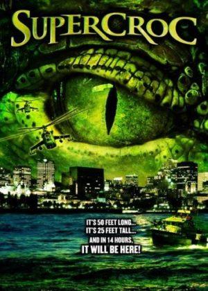 supercroc film poster 2007