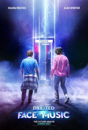 Bill and Ted Face the Music film poster 2020