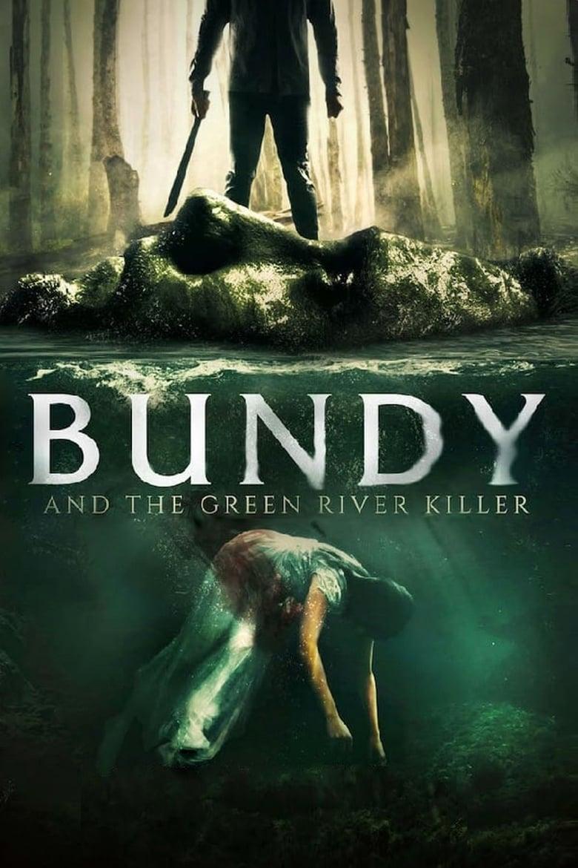 Bundy and the Green River Killer | Il Cineocchio