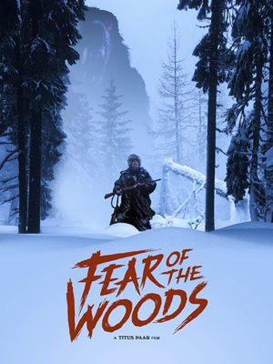 Fear of the Woods film poster 2020